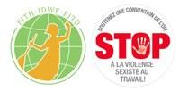 Monde : Pour une convention de l'OIT contre la violence et le harcèlement dans le monde du travail