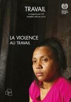 Magazine Travail: La violence au travail